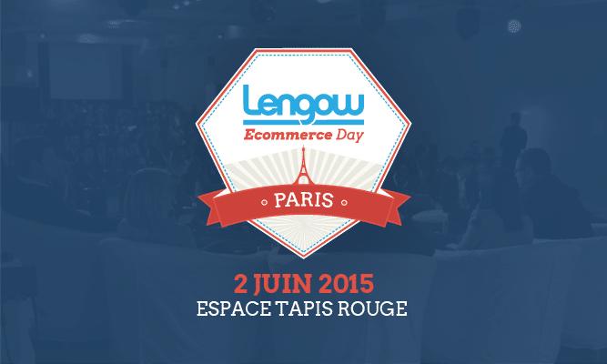 Lengow Ecommerce Day Paris 2015
