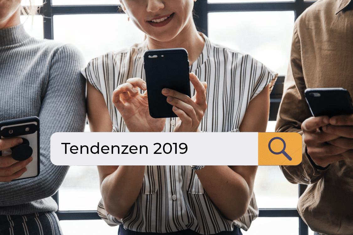 Tendenzen 2019